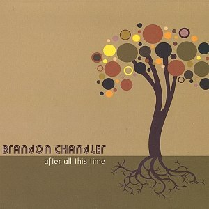 Brandon Chandler альбом After All This Time