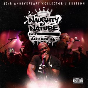 Naughty By Nature альбом Anthem Inc.