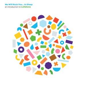 Lullatone альбом We Will Rock You... To Sleep: An Introduction to Lullatone