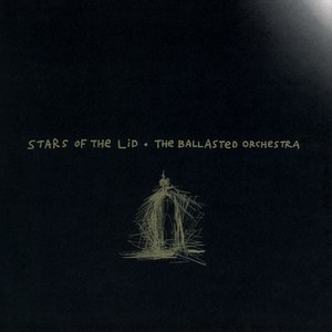 Stars Of The Lid альбом The Ballasted Orchestra