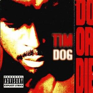Tim Dog альбом Do or Die