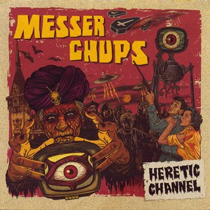 Messer Chups альбом Heretic Channel