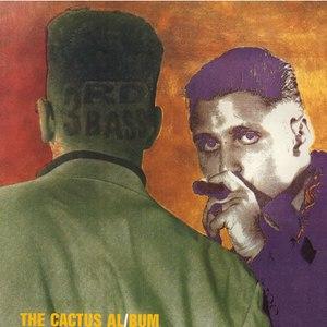 3rd Bass альбом The Cactus Album