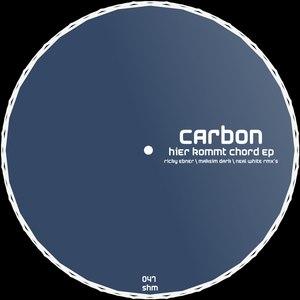 Carbon альбом Hier Kommt Chord EP