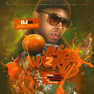 OJ Da Juiceman альбом Juice World 2