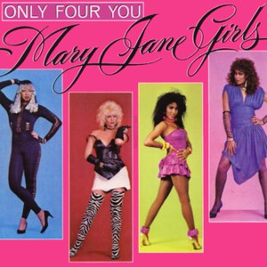 Mary Jane Girls альбом Only Four You
