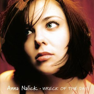 Anna Nalick альбом Wreck of the Day