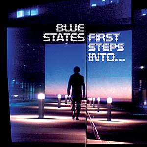 Blue States альбом First Steps Into...