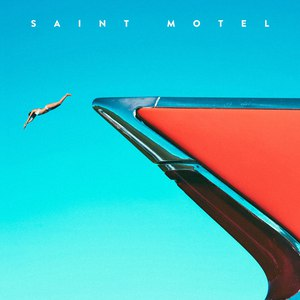 Saint Motel альбом My Type - EP