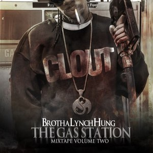 Brotha Lynch Hung альбом The Gas Station: Mixtape Volume Two