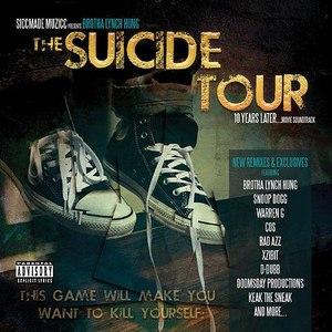 Brotha Lynch Hung альбом The Suicide Tour (10 Years Later)