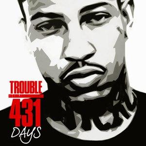 Trouble альбом 431 Days