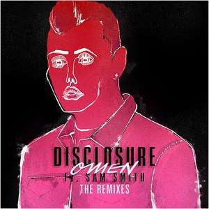 Disclosure альбом Omen (The Remixes)