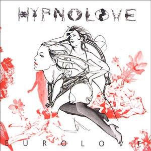 Hypnolove альбом Eurolove