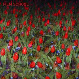 Film School альбом Film School