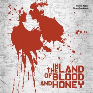 Gabriel Yared альбом In The Land of Blood And Honey