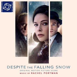 Rachel Portman альбом Despite the Falling Snow (Original Motion Picture Soundtrack)