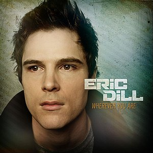 Eric Dill альбом Wherever You Are