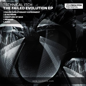 Technical Itch альбом The Failed Evolution EP