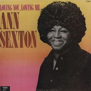 Ann Sexton альбом Loving You, Loving Me