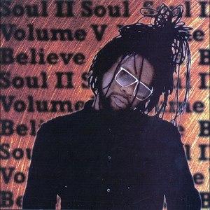 soul II soul альбом Volume V Believe