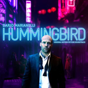 Dario Marianelli альбом Hummingbird: The Original Motion Picture Soundtrack