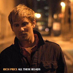 Rich Price альбом All These Roads