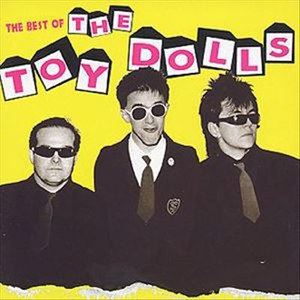 The Toy Dolls альбом The Best Of The Toy Dolls