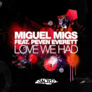 Miguel Migs альбом Love We Had