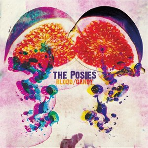 The Posies альбом Blood/Candy (Deluxe Version)