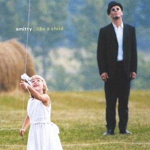 Smitty альбом Like A Child