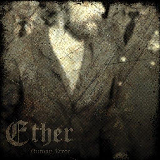 Ether альбом Human Error