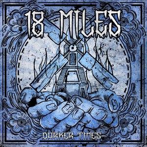 18 MILES альбом Darker Times