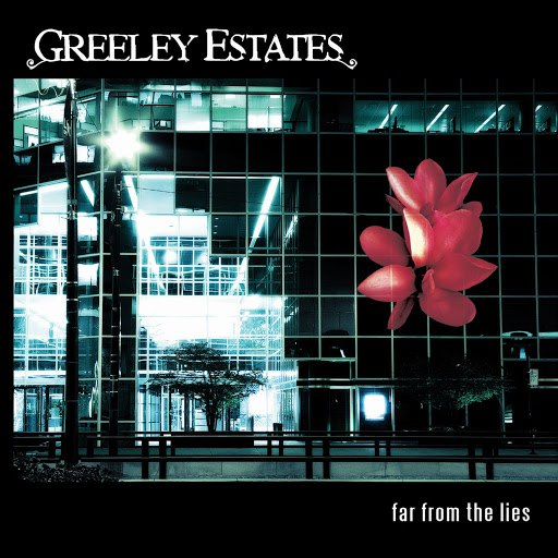 Greeley Estates альбом Far From The Lies (U.S. Version)