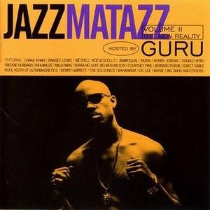 Guru альбом Jazzmatazz, Volume 2: The New Reality