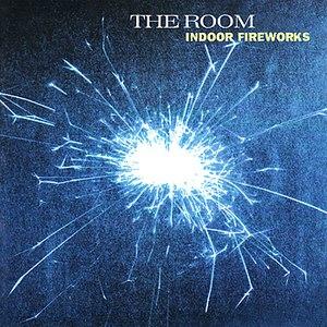 The Room альбом Indoor Fireworks