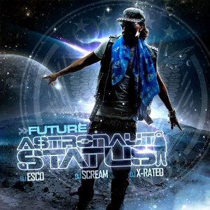 Future альбом Astronaut Status