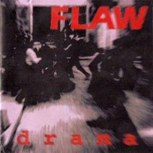 Flaw альбом Drama