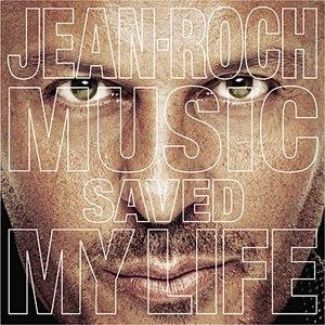 Jean-Roch альбом Music Saved My Life