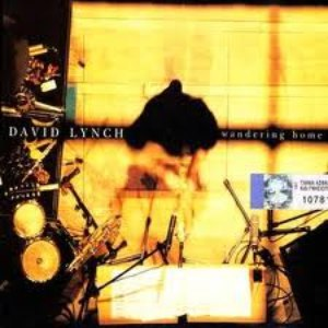 David Lynch альбом Wandering Home (Recorded Live At The Athens Concert Hall)