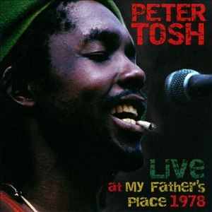 Peter Tosh альбом Live at My Fathers Place 1978