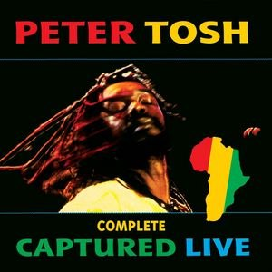 Peter Tosh альбом Complete Captured Live
