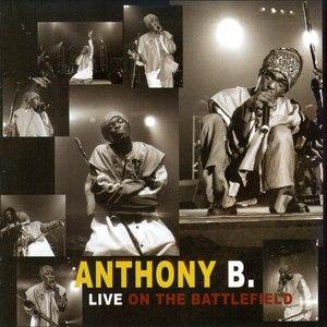 Anthony B альбом Live On The Battlefield