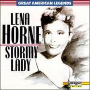 Lena Horne альбом Stormy Lady