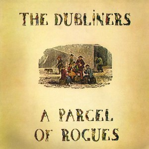 The Dubliners альбом A Parcel of Rogues