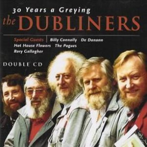 The Dubliners альбом 30 Years a-Greying