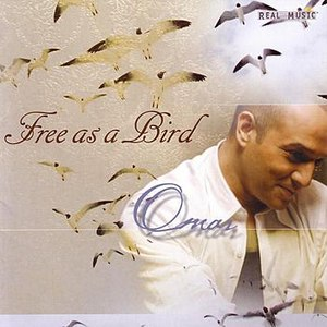 Omar альбом Free As A Bird
