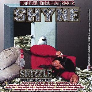 Shyne альбом Shizzle