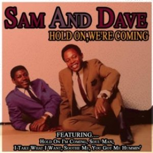 Sam & Dave альбом HOLD ON,WE'RE COMING