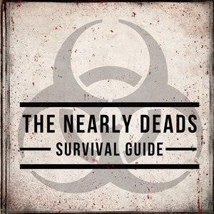 The Nearly Deads альбом The Nearly Deads Survival Guide